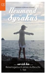 Neumond in Syrakus-Reisetagebuch eines Aufbruchs